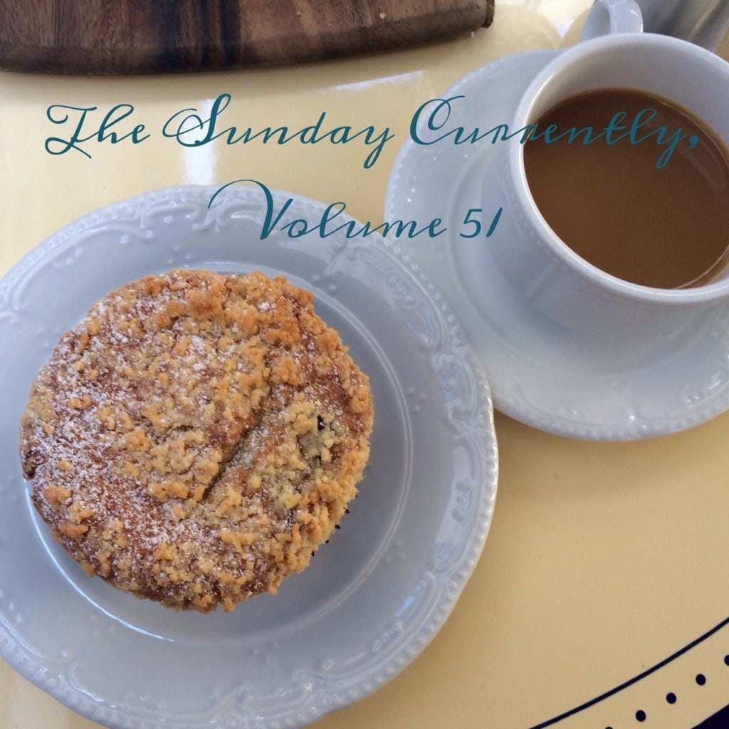 The Sunday Currently, Volume 51