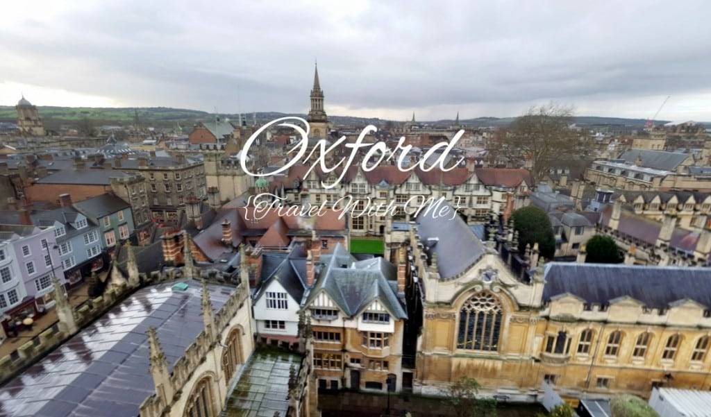 Travel With Me // A Day in Oxford