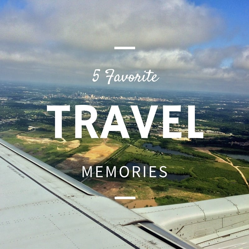 5 Favorite Travel Memories_Everday Accounts Blog