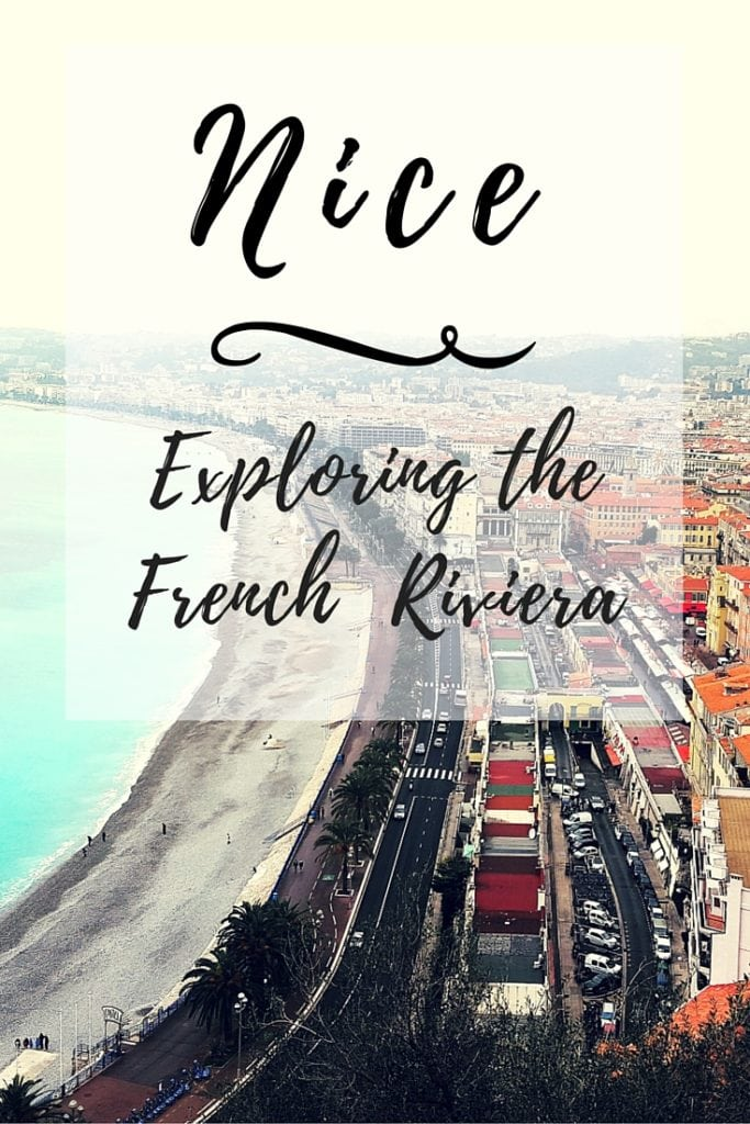Exploring the French Riviera_Nice_Pinterest