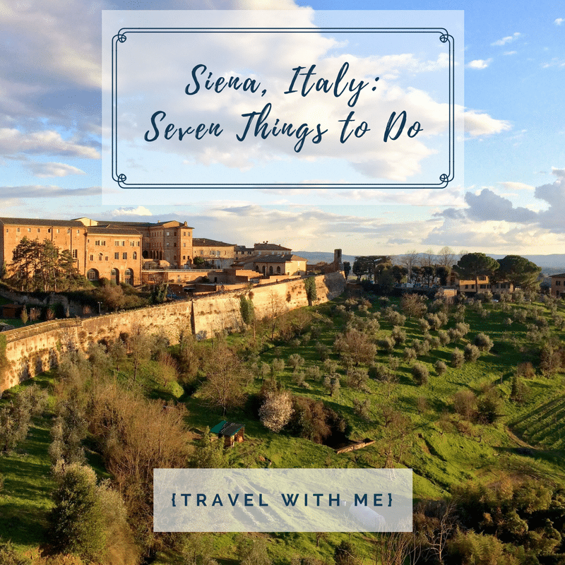 Travel With Me // 7 Things to Do in Siena, Italy
