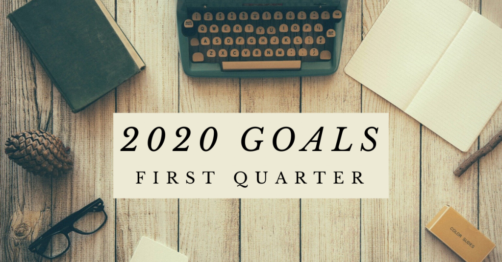 2020 Goals | First Quarter | Pre-Baby | EverydayAccountsBlog.com